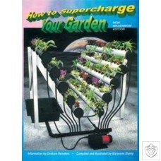 How To Supercharge Your Garden N/A